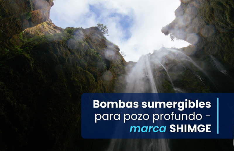 BLOG1_MES2_BOLIVIA_Bombas-sumergibles-para-pozo-profundo---marca-SHIMGE